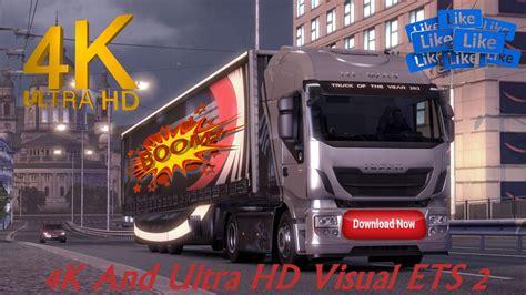 Truck Simulator 2 Wallpaper 4k by 4k And Ultra Hd Visual Ets 2 V1 0 Mod Truck