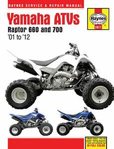 Yamaha Raptor 660  U0026 700 Atv Haynes Repair Manual  2001-2012
