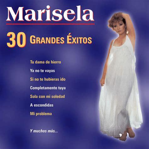 Marisela 30 Grandes Éxitos (iTunes Plus AAC M4A) (Album