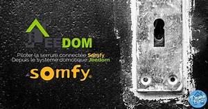 Serrure Connectée Somfy : comment commander la serrure somfy depuis jeedom ~ Carolinahurricanesstore.com Idées de Décoration