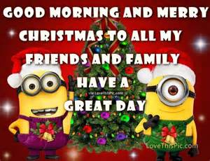 morning and merry minion quote pictures photos and images for
