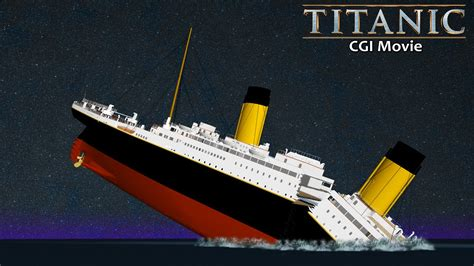 titanic sinking animation 3d titanic 3d animation extended version 2015
