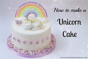 How To Make A Unicorn Cake - Sweetie Darling CakesSweetie