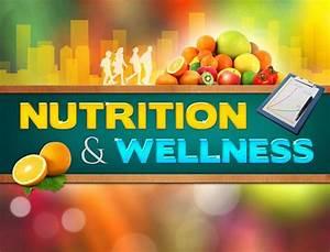 Nutrition  U0026 Wellness