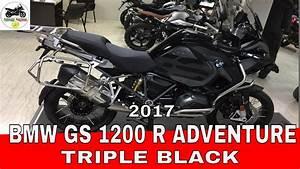 Gs 1200 Adventure : bmw gs 1200 adventure 2017 triple black youtube ~ Kayakingforconservation.com Haus und Dekorationen