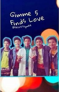 Gimme 5 finds love - Wattpad