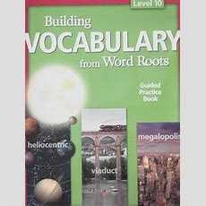 Building Vocabulary From Word Roots Level 10 Guided Practice Book  Batner Bookstore Textbooks