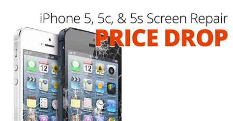 iphone screen repairs iphone 5 5c 5s screen repair price drop repair