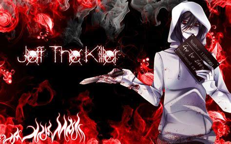 Anime Wallpaper Jeff The Killer by Jeff The Killer Wallpaper By Animeandvideogames17 On