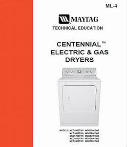 Maytag Centennial Dryer Electric  U0026 Gas Service  Repair