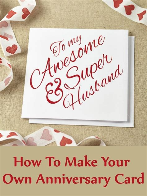 How To Make Your Own Anniversary Card  Unique Ideas To