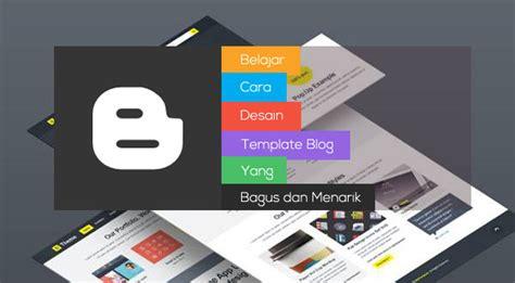 belajar  desain template blog  bagus  menarik