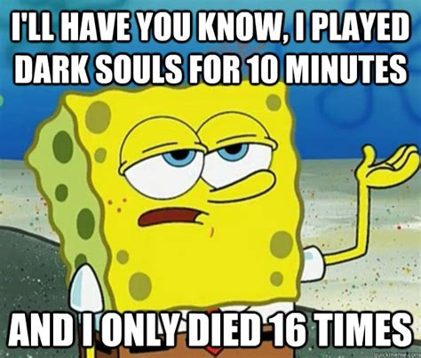 Funny Dark Memes - dark souls spongebob meme