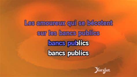 Karaoké Les Amoureux Des Bancs Publics  Georges Brassens