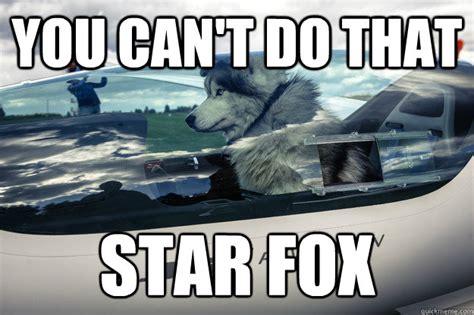 Star Fox Meme - you can t do that star fox starwolf success quickmeme