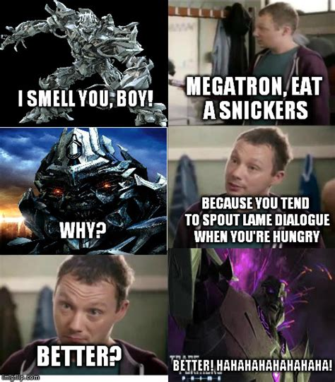 Memes Snickers - megatron needs a snickers by menslady125 on deviantart