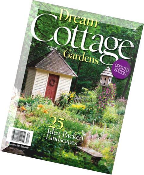 cottage garden magazine download dream cottage gardens magazine edition 2011 pdf magazine