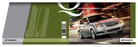 car repair manuals online pdf 2010 subaru legacy user handbook 2010 subaru legacy owners manual just give me the damn manual