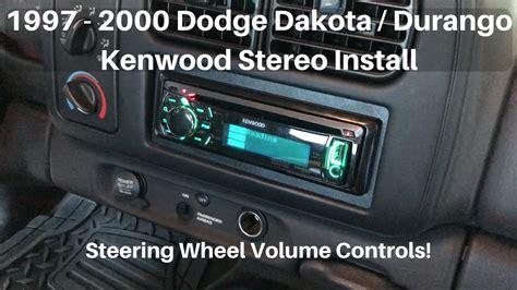 dodge dakotadurango stereo install  volume
