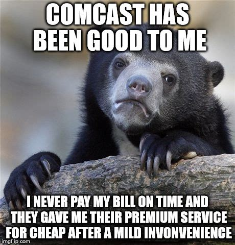 Comcast Meme - me and probably you imgflip