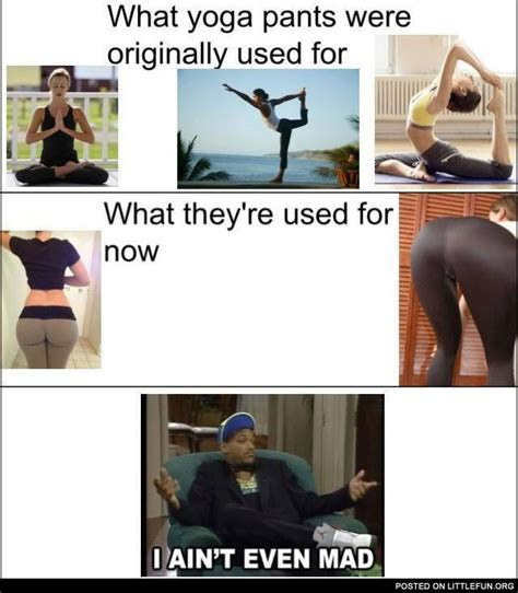 Ain T Even Mad Meme - littlefun yoga pants i ain t even mad