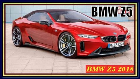 Bmw Z5 2018 Review Specs And Redesign