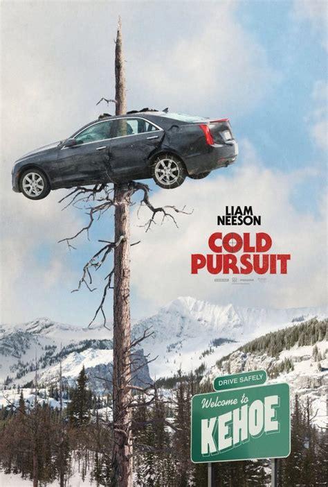 cold pursuit liam neesons trial  snowplow film goblin