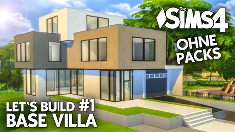 Sims 4 Moderne Häuser Bauen Anleitung by Die Sims 4 Haus Bauen Ohne Packs Base Villa 1