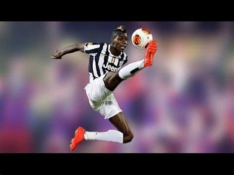 Paul Pogba Crazy Skills & Goals Hd Youtube