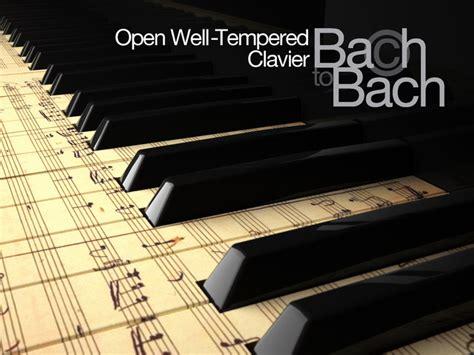 open  tempered clavier bach  bach  robert