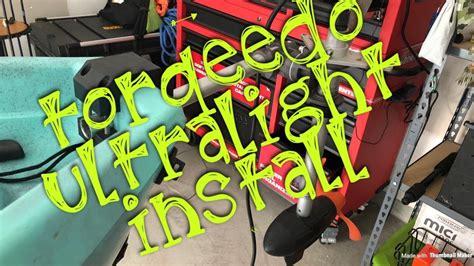 torqeedo nucanoe flint install nextfish ultralight installing