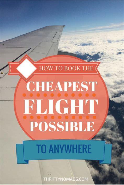 best cheap airfare 17 best ideas about cheap flights on cheap
