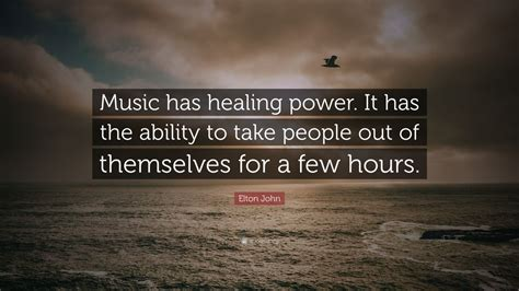 elton john quote   healing power