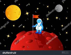 Astronaut With Flag On Another Planet, Vector Illustration ...
