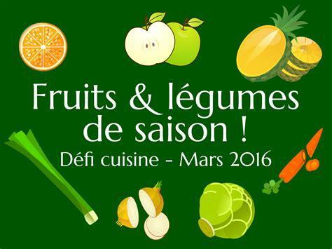 defi cuisine défi cuisine fruits et légumes de saison