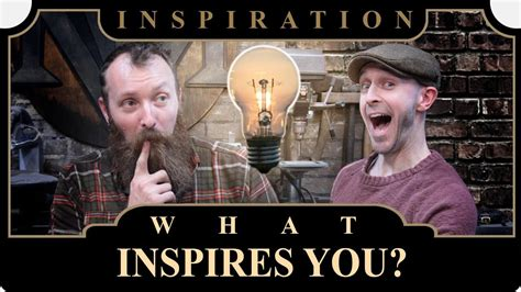 Inspiration: What Inspires You? - YouTube