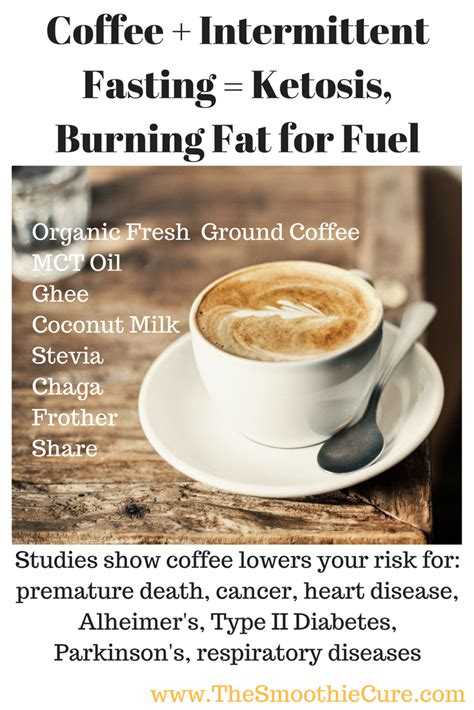 So is coffee ok during. Coffee + Intermittent Fasting = Ketosis, Burning Fat for Fuel - The Smoothie Cure