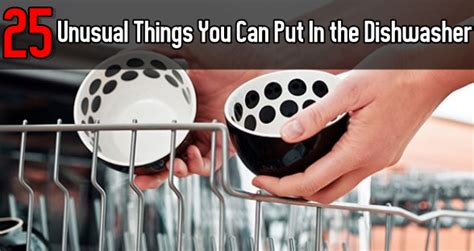 25 things you can put in the dishwasher diy