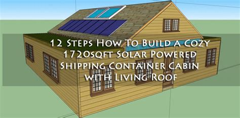 step by step how to build a house 12 steps how to build a cozy 1720sqft solar powered