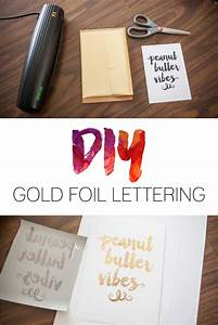 diy gold foil lettering do it yourself gold foil prints With foil lettering