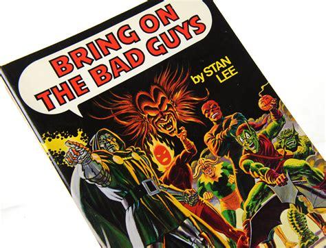STAN LEE Bring On The Bad Guys Origins of the Marvel ...