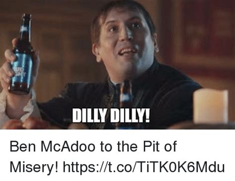 Dilly Dilly Memes - dilly dilly ben mcadoo to the pit of misery httpstcotitk0k6mdu ben mcadoo meme on ballmemes com