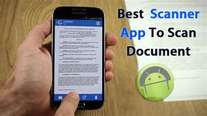 top 10 best scanner apps to scan document with android With android app to scan documents