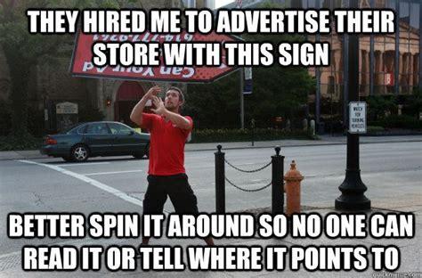 Sign Memes - sign spinner logic lawls pinterest