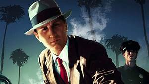 Gla Noir : la noire review the city of angels receives a second wind ~ Gottalentnigeria.com Avis de Voitures