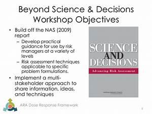 Alliance for Risk Assessment Dose Response Framework ...