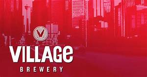 Village Brewery Just Beer