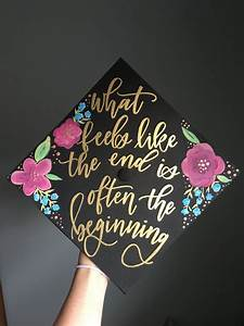 Oliviaafrances decorated grad cap graduation cap decorated cute grad cap quote what feels like for Graduation pinterest