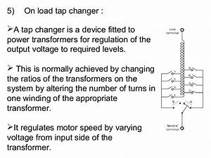 On Load Tap Changer In A C  Locomotive Transformer  U0026 Air