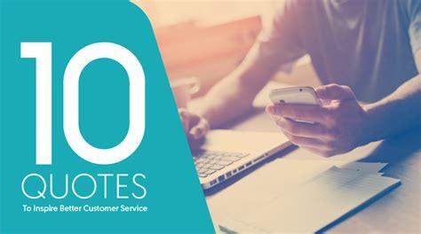 quotes  inspire  customer service sharpen
